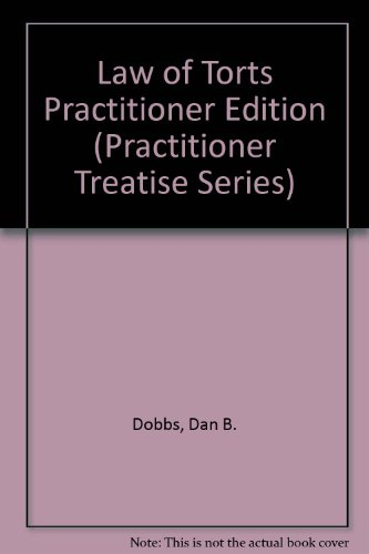 9789993594741: Law of Torts Practitioner Edition (Practitioner Treatise Series)