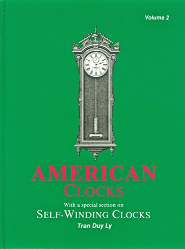 American Clocks: With a Special Section on: Tran Duy Ly