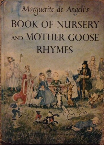 Book of Nursery and Mother Goose Rhymes: Marguerite De Angeli