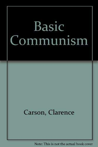9789993678212: Basic Communism: Its Rise, Spread, and Debacle in the 20th Century