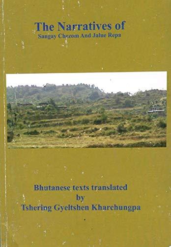 9789993684701: The Narratives of Sangay Chezom and Jalue Repa