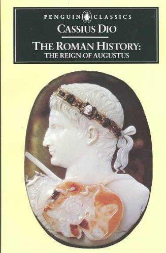9789993740872: The Roman History: The Reign of Augustus (Penguin Classics)
