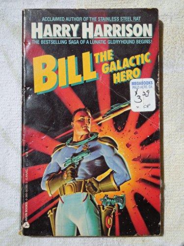 9789993776437: Bill, the Galactic Hero