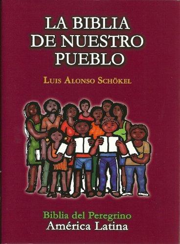 9789993787457: LA BIBLIA DE NUESTRO PUEBLO (BIBLIA DEL PEREGRINO_AMERICA LATINA)