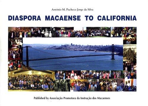 Diaspora Macaense to California: Ant?nio M. Pacheco Jorge da Silva