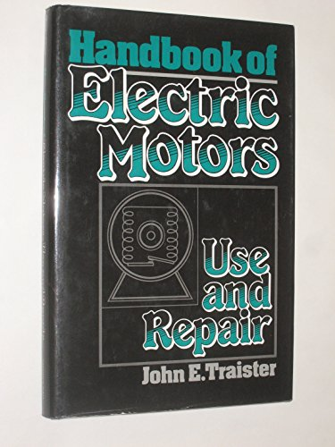 9789993814924: Handbook of Electric Motors : Use and Repair