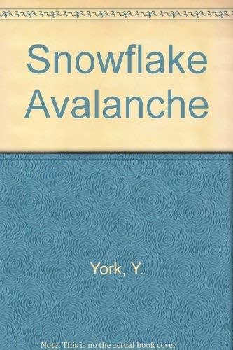 Snowflake Avalanche: Y. York