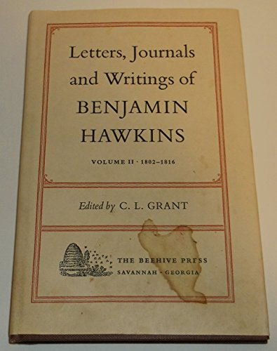 9789993828280: Letters, Journals and Writings of Benjamin Hawkins, Volume 2