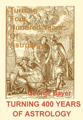 Turning 400 Years of Astrology to Practical Use & Other Matters (9993939579) by George Bayer