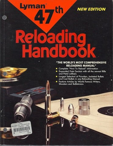 9789993957881: Lyman 47th Reloading Handbook