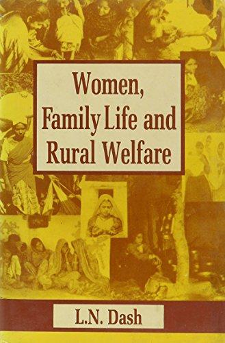 Women, Family Life and Rural Welfare: L.N. Dash