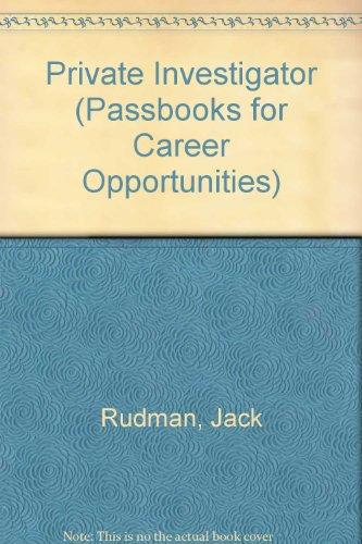 9789993969990: Private Investigator (Passbooks for Career Opportunities)