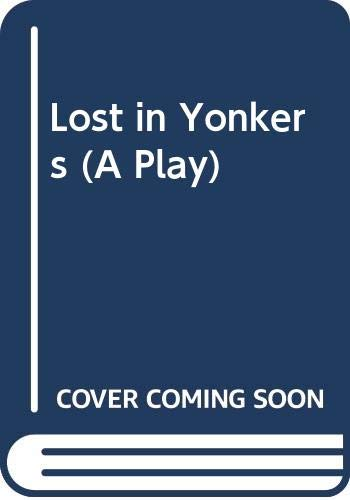 9789993975366: Lost in Yonkers (A Play)