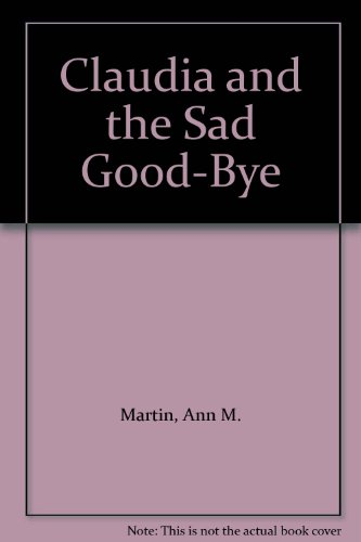 9789993997115: Claudia and the Sad Good-Bye