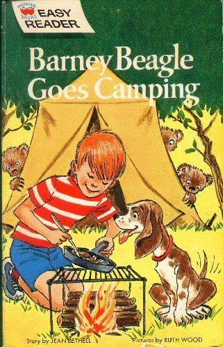 Barney Beagle Goes Camping (Wonder Books Easy Reader): Jean Bethell; Lillian Moore [Editor]; Ruth ...