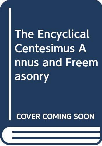 9789994043514: The Encyclical Centesimus Annus and Freemasonry