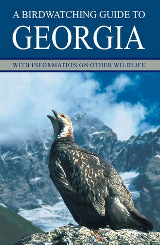 9789994077137: A Birdwatching Guide to Georgia: With Information on Other Wildlife