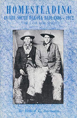 9789994081981: Homesteading in the South Dakota Badlands, 1912
