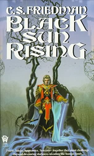9789994093878: [Black Sun Rising: The Coldfire Trilogy, Book One] [by: C S Friedman]