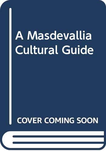 A Masdevallia Cultural Guide: William A. Rhodehamel