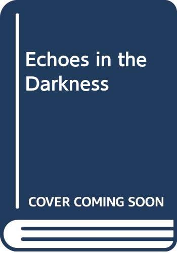 9789994122462: Echoes in the Darkness