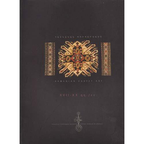 9789994127504: Armenian Carpet Art XVII-XX cc