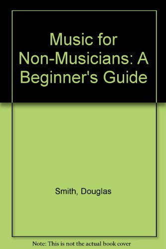 9789994136902: Music for Non-Musicians: A Beginner's Guide