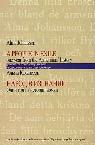 9789994196357: A People in Exile: One Year in the Life of Armenians