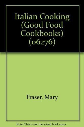 9789994201815: Italian Cooking (Good Food Cookbooks) (06276)