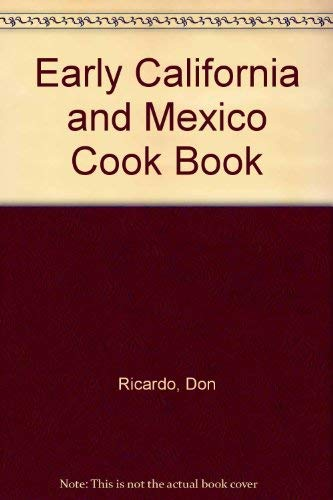 9789994279111: Early California and Mexico Cook Book