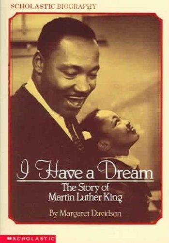 I Have a Dream: Davidson, Margaret