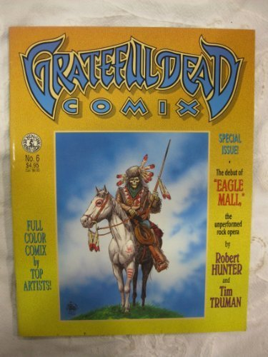 9789994348411: Grateful Dead Comix, Number 6