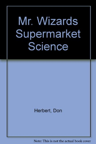 9789994353804: Mr. Wizards Supermarket Science