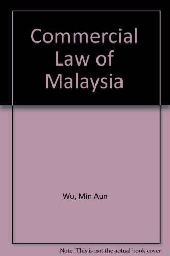 9789994355983: Commercial Law of Malaysia
