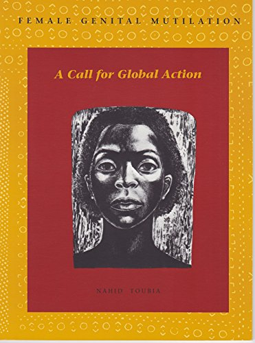 9789994400966: Female Genital Mutilation: A Call for Global Action