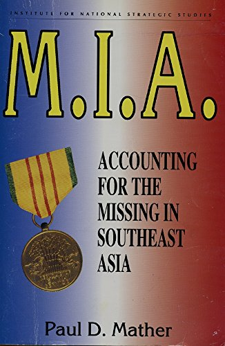 9789994405497: M.I.A.: Accounting for the Missing in Southeast Asia
