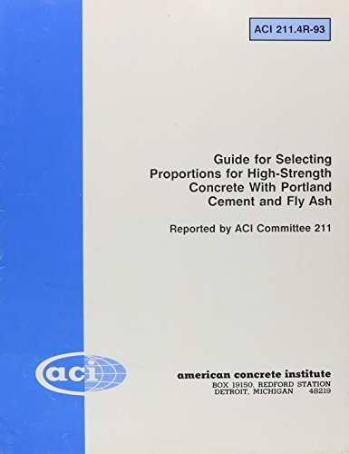 9789994418046: Guide for Selecting Proportions for High-Strength Concrete With Portland Cement and Fly Ash
