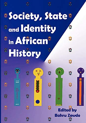 Society State and Identity in African