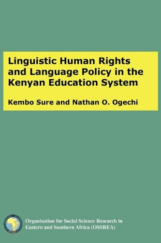 Linguistic Human Rights and Language Policy in: Sure, Kembo and