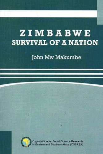 Zimbabwe: Survival of a Nation: John Mw Makumbe