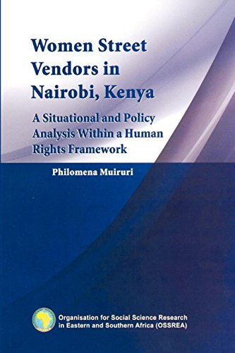 9789994455461: Women Street Vendors in Nairobi, Kenya. A Situational and Policy Analysis within in a Human Rights Framework