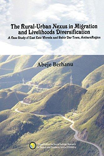The Rural-Urban Nexus in Migration and Livelihoods: Berhanu, Abeje