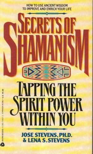 9789994465453: Secrets of Shamanism: Tapping the Spirit Power Within You