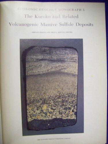 9789994475971: Kuroko and Related Volcanogenic Massive Sulfide Deposits
