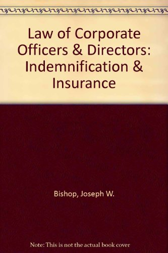 9789994504121: Law of Corporate Officers & Directors: Indemnification & Insurance