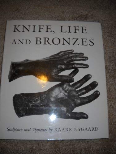 Knife Life and Bronzes Kaare, Nugaard