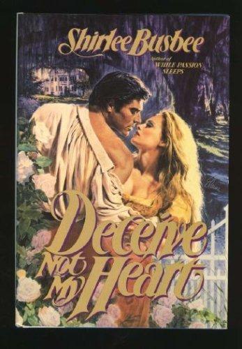 9789994530229: Deceive Not My Heart