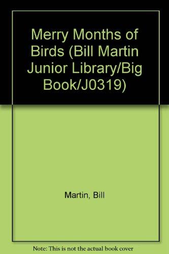 The Merry Months of Birds (By Bill and Bernard Martin/Big Book/J0319: Martin, Bill