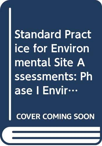 9789994555277: Standard Practice for Environmental Site Assessments: Phase I Environmental Site Assessment Process1/Astm E 1527-94