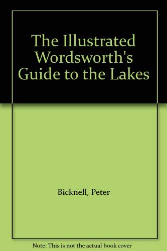 9789994555741: The Illustrated Wordsworth's Guide to the Lakes